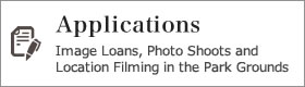 Applications. Image Loans, Photo Shoots and Location Filming in the Park Grounds
