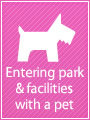 Entering park & facilities with a pet